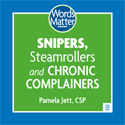 'Snipers, Steamrollers and Chronic Complainers' audio CD